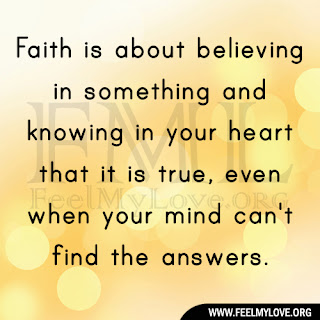 Faith is about believing in something