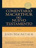 Comentario al Evangelio de Juan (John MacArthur).