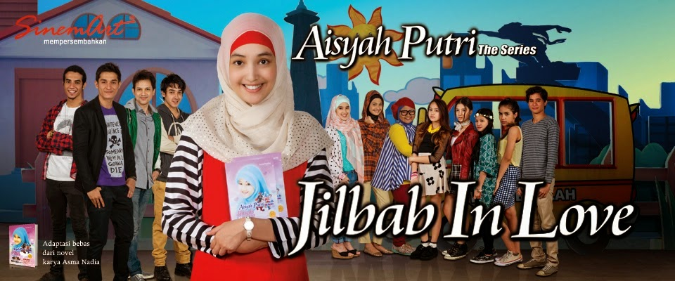 Video Aisyah Putri The Series : Jilbab In Love Episode 1-2