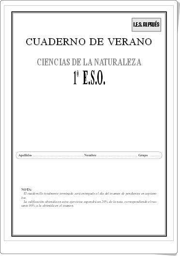http://www.orientacionandujar.es/wp-content/uploads/2013/06/cuaderno-de-verano-ciencias-naturales-1-ESO.pdf