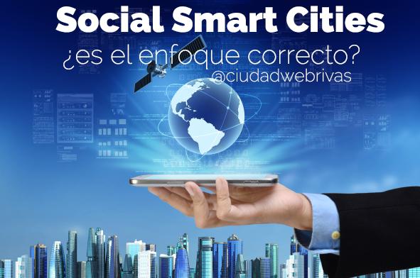Social Smart Cities ¿es el enfoque correcto?