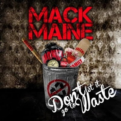 Mack_Maine-Dont_Let_it_Go_to_Waste-(Bootleg)-2012
