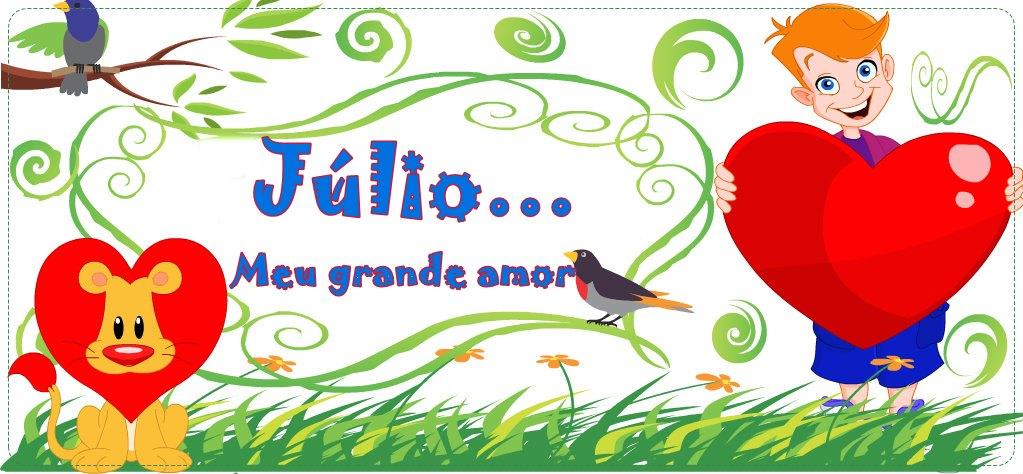 Júlio...Meu grande amor