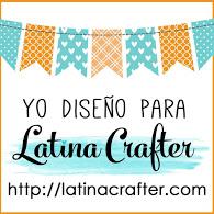 Yo diseño para Latina Crafter