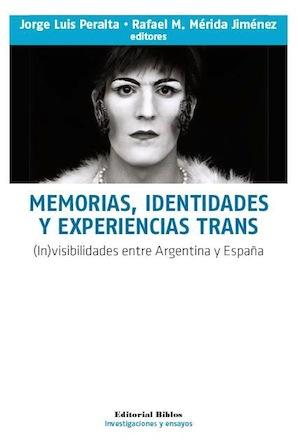 >>> MEMORIAS, IDENTIDADES Y EXPERIENCIAS TRANS