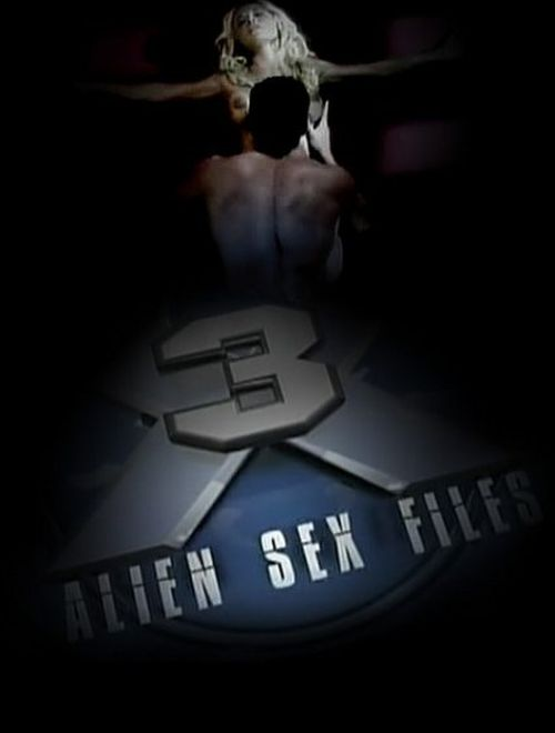 Alien Sex Files 3: She Alien 2009