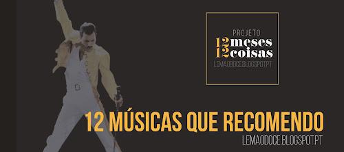 #12meses12coisas: 12 músicas que adoro