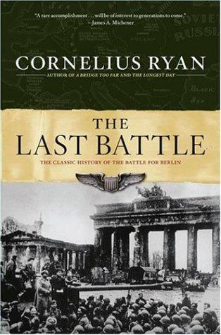 Last Battle Cornelius Ryan