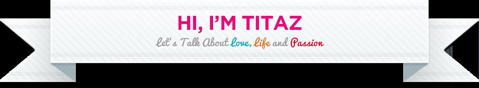 Hi, I'm Titaz!