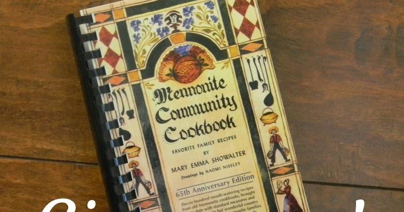 Mary Emma Showalter >> Home Joys: Giveaway - Mennonite Community Cookbook