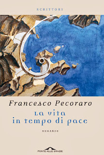 Francesco Pecoraro : La vita in tempo di pace