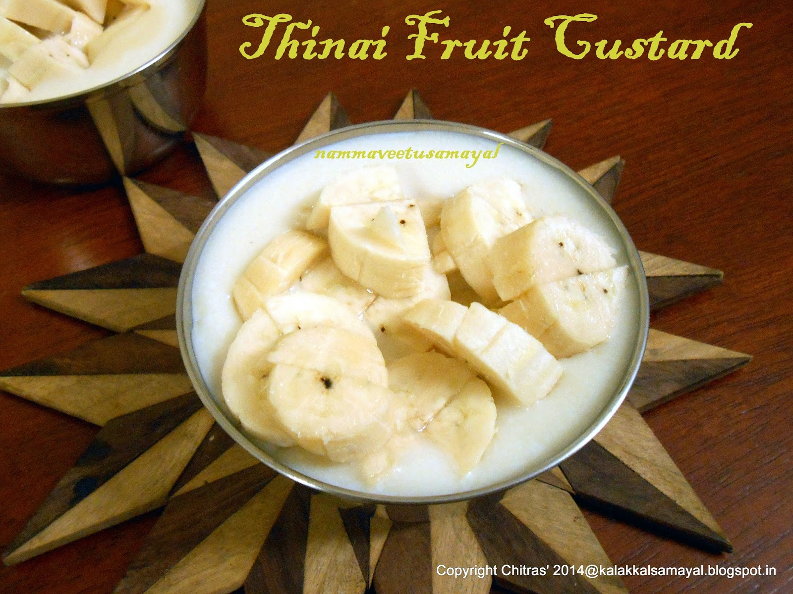 Thinai Fruit Custard [ Foxtail millet fruit custard ]