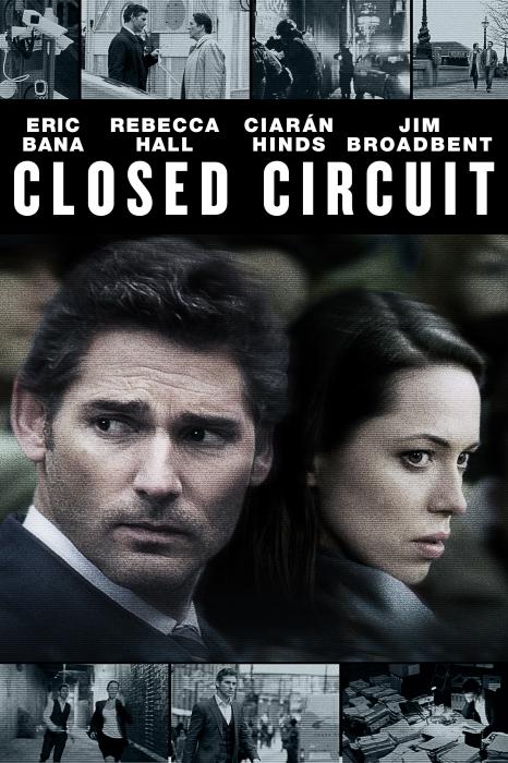 Lực Lượng Chống Khủng Bố - Closed Circuit 2013 Poster