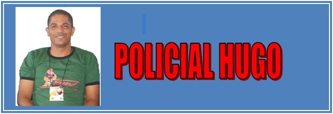 POLICIAL HUGO
