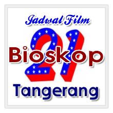 Jadwal Film Bioskop 21 Metropolis Tangerang