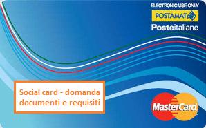Come richiedere la social card documenti necessari 2017 for Carta di soggiorno 2017 documenti