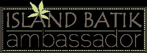 Island Batik Brand Ambassador