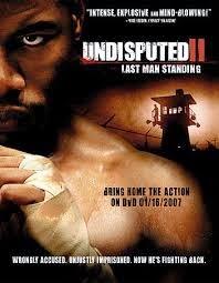 Undisputed II Last Man Standing (2006)