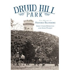 Where did Dru Hill get the band name from - Druid Hill Park, Baltimore - Eden Unger Bowditch and Anne Drad book cover