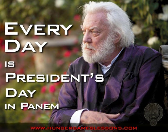 "Every day is ""President's Day"" in Panem. www.hungergameslessons.com"