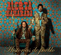 ALERTA KAMARADA - Historias de Pueblo (2010)