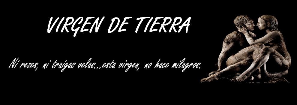 VIRGEN DE TIERRA