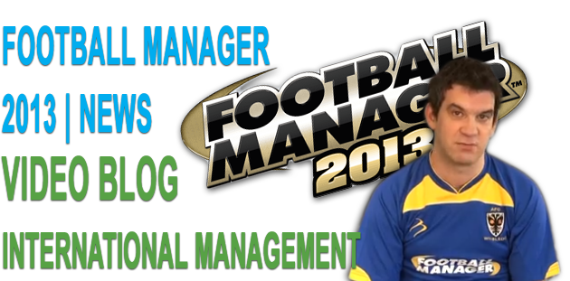 International Management - Football Manager 2013