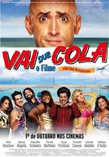 Vai que Cola : O Filme – Nacional