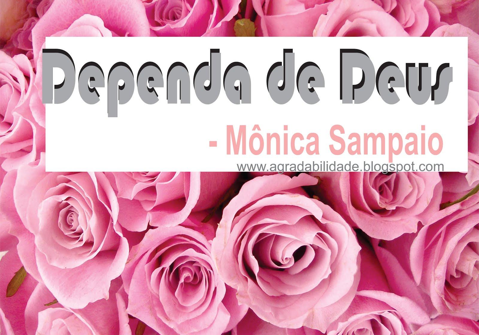 Canal MÔNICA SAMPAIO DEPENDA DE DEUS