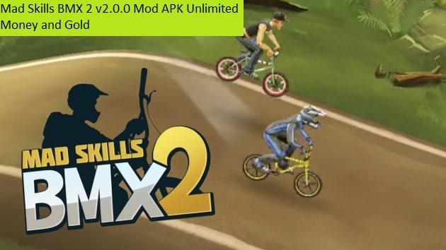 Mad Skills BMX 2 v2.0.0 Mod APK Unlimited Money and Gold
