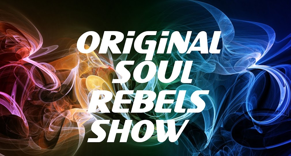 Original Soul Rebels Show (DJ Boone Blanco)