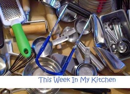 This Week In My Kitchen