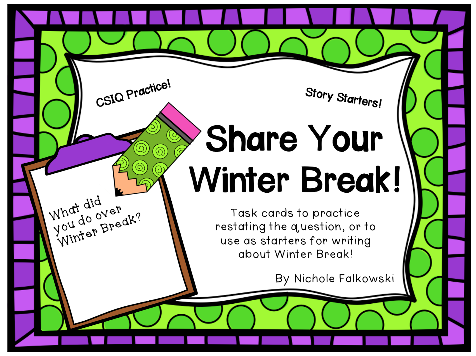 http://www.teacherspayteachers.com/Product/Winter-Break-CSIQ-FREEBIE-1016447