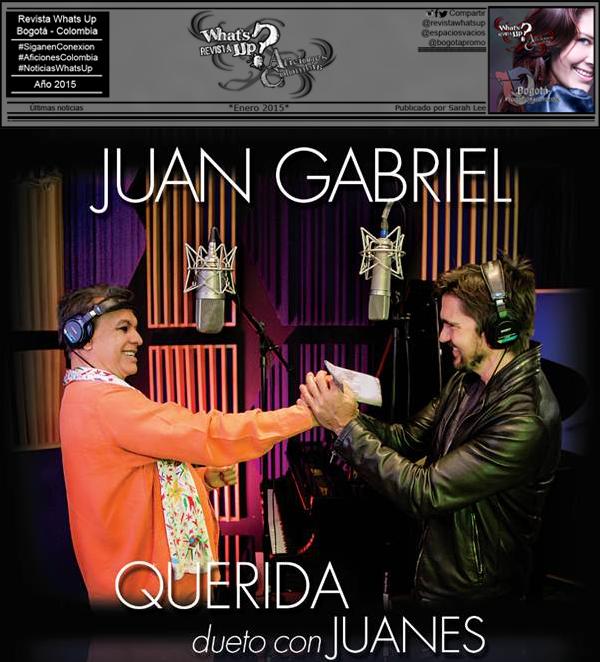 Juan-Gabriel-Juanes-unen- voces-manera-magistral-tema-QUERIDA