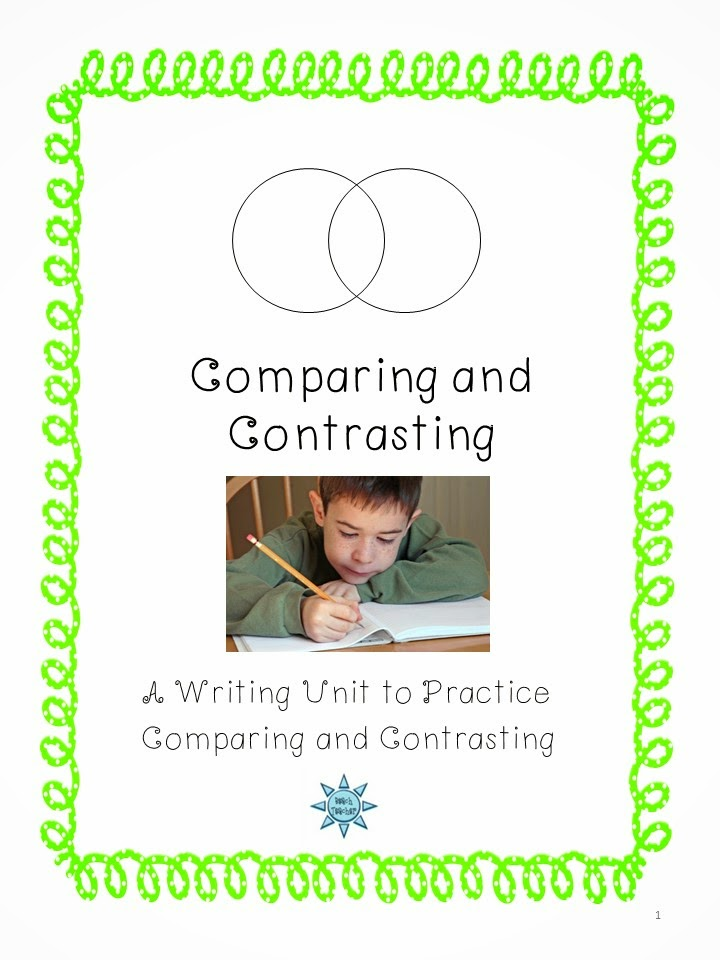 http://www.teacherspayteachers.com/Product/Comparing-and-Contrasting-Writing-Unit-487999