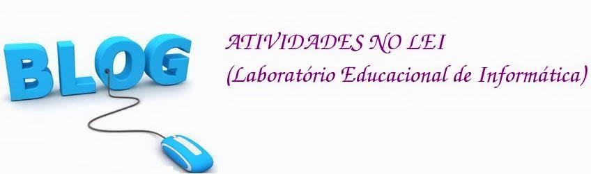 Atividades no LEI (Laboratório Educacional de Informática).