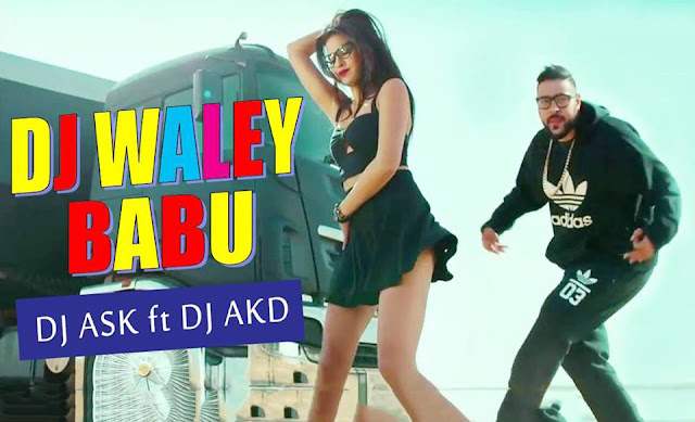 DJ Wale Babu (Remix) - DJ ASK Feat DJ AKD
