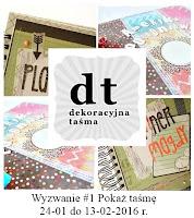 http://www.dekoracyjnatasma.blogspot.com/2016/01/wyzwanie-1-pokaz-tasme.html