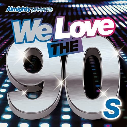 poster Almighty Presents We Love the 90's Vol. 2