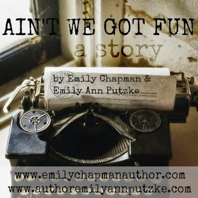 Ain't We Got Fun | A Story