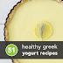 51 Healthy Greek Yogurt Recipes for Any Meal