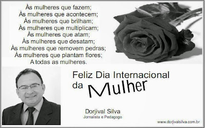 Dorjival Silva homenageia mulheres neste 8 de Março