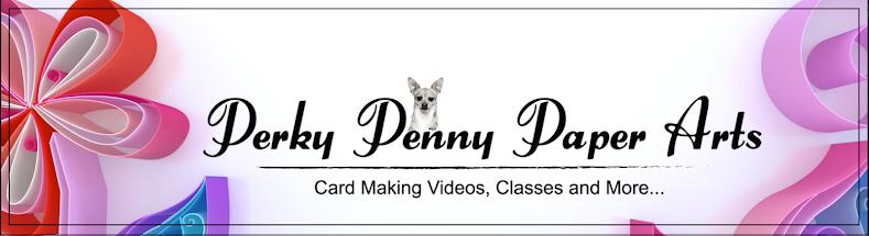 Perky Penny Paper Arts