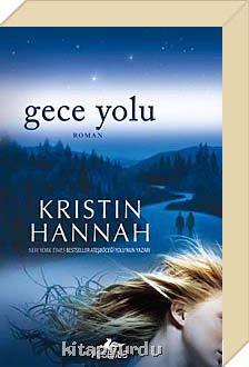 Kristin-Hannah-Gece-Yolu