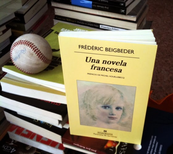 Una Novela Francesa (Biografía de la memoria) -  Frédéric Beigbeder