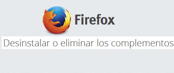 Desinstalar o eliminar los complementos en Firefox