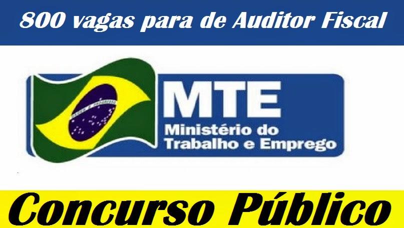 <b>MTE</b> solicita Novo <b>Concurso</b> para Auditor-Fiscal - São 800 vagas <b>...</b> 2014