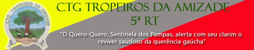 CTG TROPEIROS DA AMIZADE 5ª RT