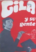 GILA Y SU GENTE