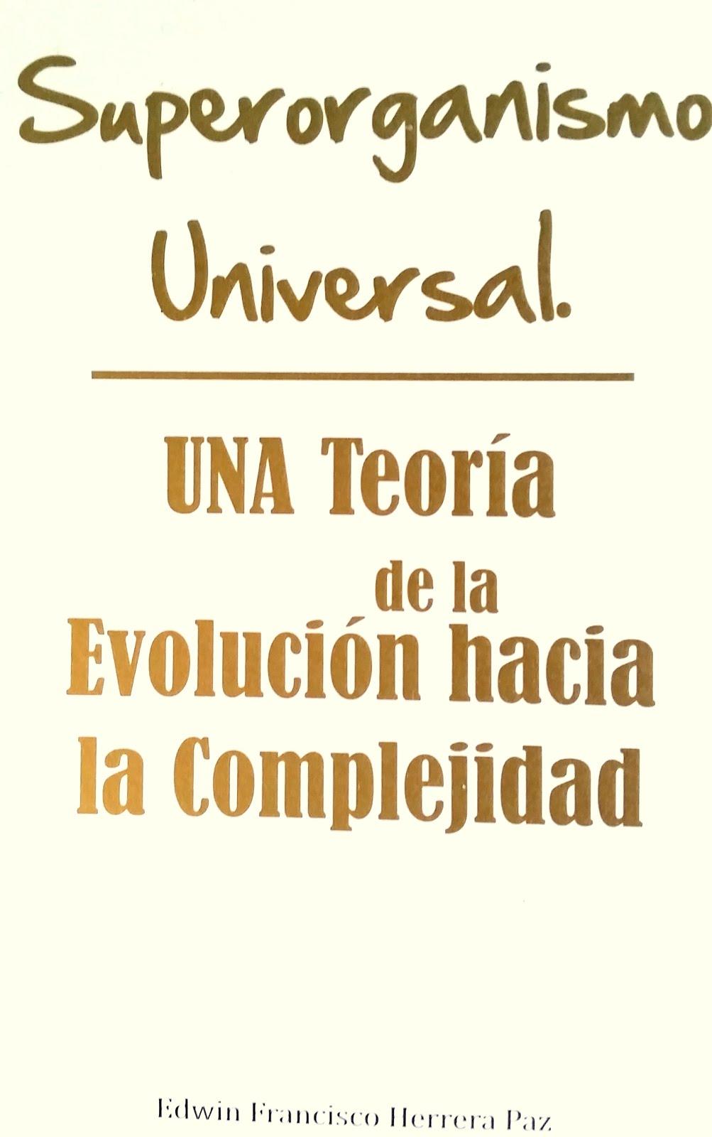 Libro: Superorganismo Universal
